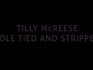 Tilly Mc Reese pole tie
